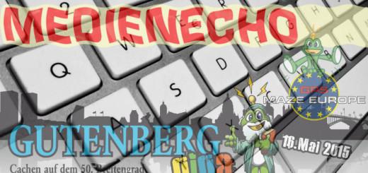 Medienecho zum Gutenberg 2015 Giga & GPS MAZE in Mainz