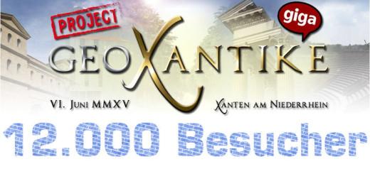 12000 Besucher bei der GeoXantike